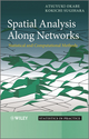 Spatial Analysis Along Networks: Statistical and Computational Methods (0470770813) cover image