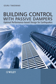Building Control with Passive Dampers: Optimal Performance-based Design for Earthquakes (0470824913) cover image