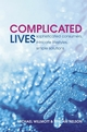 Complicated Lives: The Malaise of Modernity (0470857013) cover image