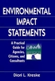 Environmental Impact Statements: A Practical Guide for Agencies, Citizens, and Consultants (0471137413) cover image