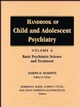 Handbook of Child and Adolescent Psychiatry, Volume 6, Basic Psychiatric Science and Treatment (0471193313) cover image