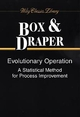 Evolutionary Operation: A Statistical Method for Process Improvement (0471255513) cover image