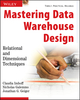 Mastering Data Warehouse Design: Relational and Dimensional Techniques (0471324213) cover image