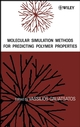 Molecular Simulation Methods for Predicting Polymer Properties (0471464813) cover image