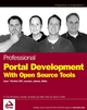 Professional Portal Development with Open Source Tools: Java�Portlet API, Lucene, James, Slide (0471469513) cover image