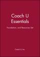 Coach U Essentials, Foundation, and Resources Set (0471711713) cover image