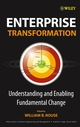 Enterprise Transformation: Understanding and Enabling Fundamental Change (0471736813) cover image