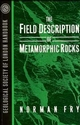 The Field Description of Metamorphic Rocks (0471932213) cover image