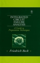 Integrated Circuit Failure Analysis: A Guide to Preparation Techniques (0471974013) cover image
