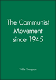 The Communist Movement since 1945 (0631199713) cover image