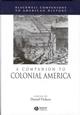 A Companion to Colonial America (0631210113) cover image