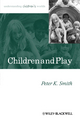 Children and Play: Understanding Children's Worlds (0631235213) cover image