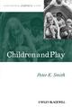 Children and Play: Understanding Children's Worlds (0631235213) cover image