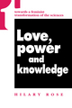 Love, Power and Knowledge: Towards a Feminist Transformation of the Sciences (0745610013) cover image