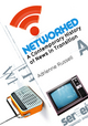 Networked: A Contemporary History of News in Transition (0745649513) cover image
