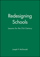 Redesigning Schools: Lessons for the 21st Century (0787903213) cover image