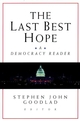 The Last Best Hope: A Democracy Reader (0787956813) cover image