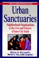 Urban Sanctuaries: Neighborhood Organizations in the Lives and Futures of Inner-City Youth (0787959413) cover image