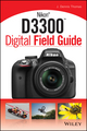 Nikon D3300 Digital Field Guide (1118143213) cover image