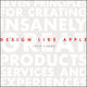 Design Like Apple: Seven Principles For Creating Insanely Great Products, Services, and Experiences (1118290313) cover image