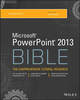 PowerPoint 2013 Bible (1118488113) cover image