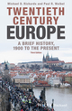 Twentieth-Century Europe: A Brief History, 1900 to the Present, 3rd Edition (1118651413) cover image