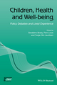 Children, Health and Well-being: Policy Debates and Lived Experience (1119069513) cover image