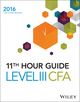Wiley 11th Hour Guide for 2016 Level III CFA Exam (1119119413) cover image