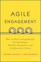 Agile Engagement: How to Drive Lasting Results by Cultivating a Flexible, Responsive, and Collaborative Culture (1119286913) cover image