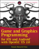 Game and Graphics Programming for iOS and Android with OpenGL ES 2.0 (1119975913) cover image