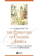 A Companion to the Literatures of Colonial America (1405112913) cover image