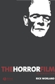 The Horror Film: An Introduction (1405139013) cover image