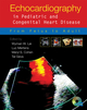 Echocardiography in Pediatric and Congenital Heart Disease: From Fetus to Adult (1405174013) cover image