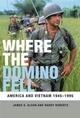 Where the Domino Fell: America and Vietnam 1945-1995, Revised 5th Edition (1444358413) cover image