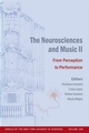The Neurosciences and Music II: From Perception to Performance (1573316113) cover image