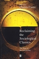 Reclaiming the Sociological Classics: The State of the Scholarship (1577180313) cover image
