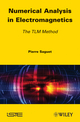 Numerical Analysis in Electromagnetics: The TLM Method (1848213913) cover image
