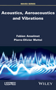 Acoustics, Aeroacoustics and Vibrations (1848218613) cover image