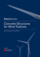 Concrete Structures for Wind Turbines (3433030413) cover image