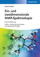 Ein- und zweidimensionale NMR-Spektroskopie: Eine Einführung, 5th Edition (3527670513) cover image