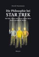 Die Philosophie bei Star Trek: Mit Kirk, Spock und Picard auf der Reise durch unendliche Weiten (3527673113) cover image
