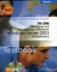 70-290: Managing and Maintaining a Microsoft Windows Server 2003 Environment (EHEP001513) cover image