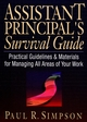 Assistant Principal's Survival Guide: Practical Guidelines and Materials for Managing All Areas of Your Work (0130868914) cover image