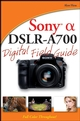 Sony Alpha DSLR-A700 Digital Field Guide (0470270314) cover image