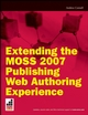 Extending the MOSS Publishing HTML Editor Field Control (0470396814) cover image