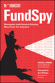 Fund Spy: Morningstar's Inside Secrets to Selecting Mutual Funds that Outperform (0470414014) cover image