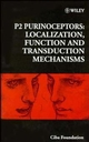 P2 Purinoceptors: Localization, Function and Transduction Mechanisms, No. 198 (0470514914) cover image