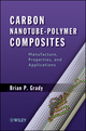Carbon Nanotube-Polymer Composites: Manufacture, Properties, and Applications (0470596414) cover image