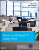Mastering Windows 7 Deployment (0470600314) cover image
