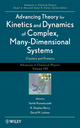 Advancing Theory for Kinetics and Dynamics of Complex, Many-Dimensional Systems: Clusters and Proteins, Volume 145 (0470643714) cover image